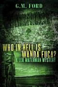 Leo Waterman Mystery #1: Who in Hell Is Wanda Fuca?