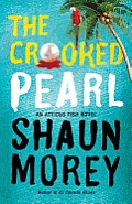 Atticus Fish Novel #3: The Crooked Pearl