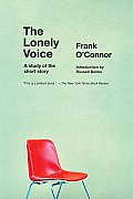 The Lonely Voice: A Study of the Short Story Cover