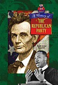 A History Of The Republican Party (Votes America) by Amie Jane Leavitt