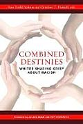 Combined Destinies: Whites Sharing Grief about Racism
