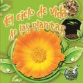 El Ciclo de Vida de Las Plantas (Plant Life Cycles) (Mi Biblioteca de Ciencias 1-2)