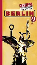 Let's Go Budget Berlin: The Student Travel Guide (Let's Go: Budget Berlin)