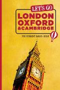 Let's Go London, Oxford & Cambridge: The Student Travel Guide (Let's Go: London, Oxford & Cambridge)