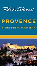 Rick Steves Provence & the French Riviera 9th Edition