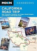 Moon California Road Trip San Francisco Yosemite Las Vegas Grand Canyon Los Angeles & the Pacific Coast