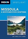 Moon Spotlight Missoula & Northwestern Montana (Moon Spotlight Missoula & Northwestern Montana)