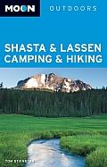 Moon Shasta & Lassen Camping & Hiking (Moon Shasta & Lassen Camping & Hiking)