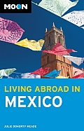 Moon Living Abroad in Mexico (Moon Living Abroad in Mexico)