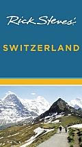 Rick Steves' Switzerland (Rick Steves' Switzerland)
