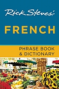 Rick Steves' French Phrase Book & Dictionary (Rick Steves)