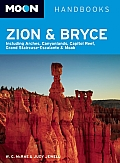 Moon Zion & Bryce: Including Arches, Canyonlands, Capitol Reef, Grand Staircase-Escalante & Moab (Moon Zion & Bryce)