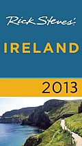 Rick Steves' Ireland 2013 (Rick Steves' Ireland)