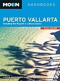 Moon Puerto Vallarta: Including the Nayarit & Jalisco Coasts (Moon Handbooks)