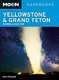 Moon Handbooks: Yellowstone & Grand Teton: Including Jackson Hole (Moon Yellowstone & Grand Teton)