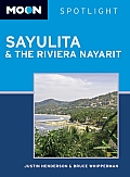 Moon Spotlight Sayulita & the Riviera Nayarit (Moon Spotlight Sayulita & the Nayarit Coast)