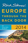 Rick Steves Europe Through the Back Door 2014