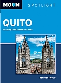 Moon Spotlight: Quito: Including the Ecuadorian Andes (Moon Spotlight Quito)