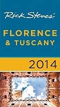 Rick Steves' 2014 Florence & Tuscany