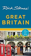 Rick Steves' Great Britain [With Map]