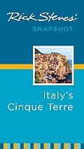 Rick Steves' Snapshot Italy's Cinque Terre (Rick Steves Snapshot)