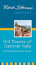 Rick Steves Snapshot Hill Towns of Central Italy