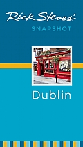 Rick Steves' Snapshot Dublin (Rick Steves Snapshot)