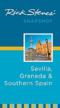 Rick Steves Snapshot Sevilla Granada & Southern Spain 3rd Edition