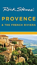 Rick Steves Provence & the French Riviera 10th Edition