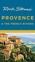 Rick Steves' Provence & the French Riviera (Rick Steves' Provence & the French Riviera)