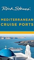 Rick Steves' Mediterranean Cruise Ports (Rick Steves)