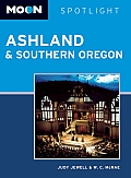 Moon Spotlight Ashland & Southern Oregon (Moon Spotlight Ashland & Southern Oregon)