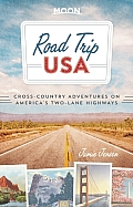 Road Trip USA: Cross-Country Adventures on America's Two-Lane Highways (Road Trip USA)