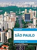 Moon Spotlight Sao Paulo: Including Iguacu Falls (Moon Spotlight)