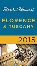 Rick Steves Florence & Tuscany 2015