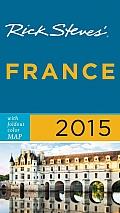 Rick Steves France 2015 (Rick Steves)