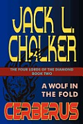 Cerberus: A Wolf In The Fold by Jack L. Chalker