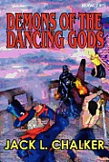 Demons Of The Dancing Gods (Dancing Gods: Book Two) by Jack L. Chalker