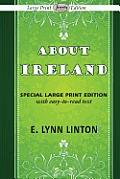 About Ireland (Large Print)