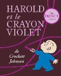 Harold Et Le Crayon Violet The French Edition of Harold & the Purple Crayon