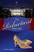The Reluctant First Lady