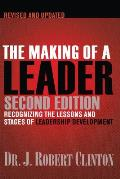 Making Of A Leader Recognizing The Lessons & Stages Of Leadership Development