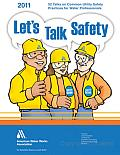 Let's Talk Safety 2010: A Series of 52 Talks on Common Utility Safety Practices