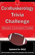Cornhuskerology Trivia Challenge: Nebraska Cornhuskers Football by Kick The Ball