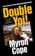 Double Yoi!: A Half Century of Sportswriting and Broadcasting