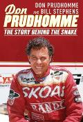 Don Prudhomme: The Story Behind the Snake