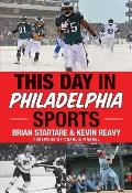 This Day in Philadelphia Sports