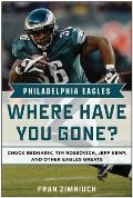 Philadelphia Eagles: Where Have You Gone?