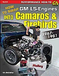 Swap Ls Engines Into Camaros & Firebirds: 1967-1981 (Sa Design)