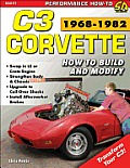 Corvette C3 1968-1982: How to Build & Modify